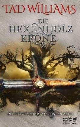 Die Hexenholzkrone 2 - Der letzte König von Osten Ard