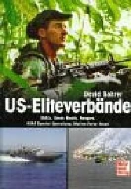 US-Eliteverbände: SEALs, Green Berets, Rangers, USAF Special Operations, Marine Force Recon