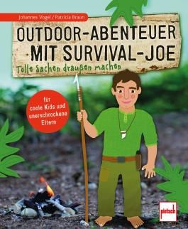 Outdoor-Abenteuer mit Survival-Joe