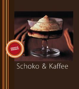 Schoko & Kaffee