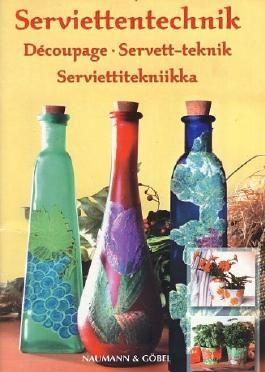 Découpage Serviettentechnik (4 - sprachig: d, it, fr, nl)