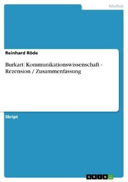 Burkart: Kommunikationswissenschaft - Rezension / Zusammenfassung