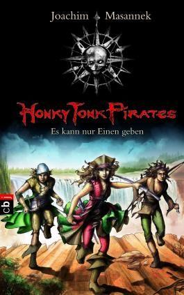 Honky Tonk Pirates - Es kann nur einen geben: Band 4