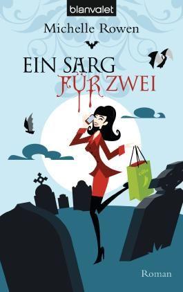 Ein Sarg für zwei: Roman