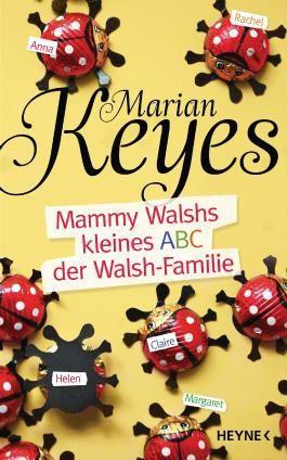 Mammy Walshs kleines ABC der Walsh Familie