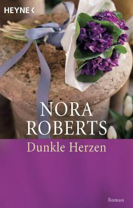 Dunkle Herzen: Roman