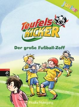 Teufelskicker Junior - Der große Fußball-Zoff: Band 6 (Teufelskicker Junior - Die Reihe)