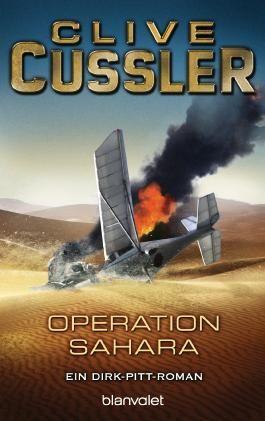Operation Sahara: Roman (Die Dirk-Pitt-Abenteuer 11)