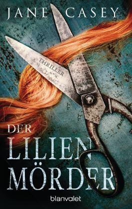 Der Lilienmörder: Thriller (Maeve Kerrigan-Reihe 4)