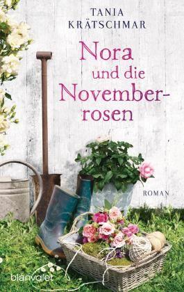 Nora und die Novemberrosen: Roman