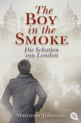 The Boy in the Smoke: Die Schatten von London