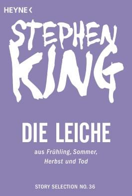 Die Leiche: Story aus Frühling, Sommer, Herbst und Tod (Story Selection 36)