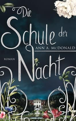 Die Schule der Nacht: Roman