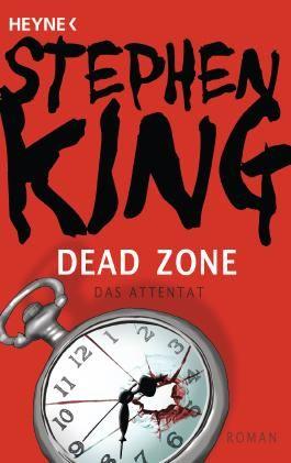 Dead Zone - Das Attentat: Roman