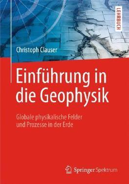 Einfuhrung in Die Geophysik
