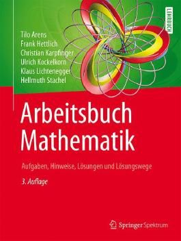 Arbeitsbuch Mathematik: Aufgaben, Hinweise, Lösungen und Lösungswege