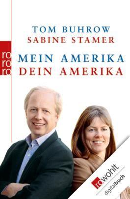 Mein Amerika - Dein Amerika (German Edition)
