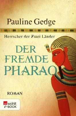 Der fremde Pharao (Herrscher der Zwei Länder 1)