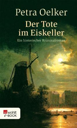 Der Tote im Eiskeller: Historischer Kriminalroman (Rosina und Claes Zyklus 7)