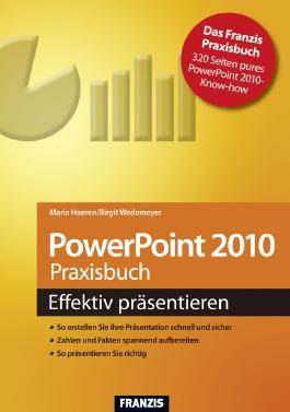 PowerPoint 2010 Praxisbuch