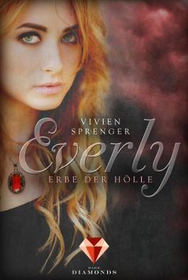Everly 2: Erbe der Hölle