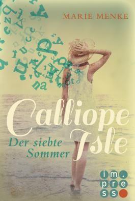 Calliope Isle. Der siebte Sommer