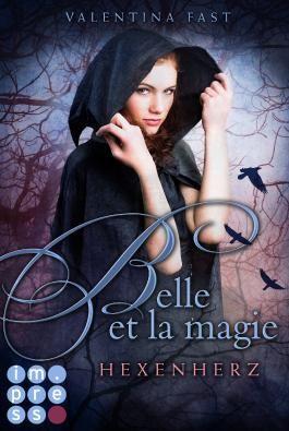 Belle et la magie - Hexenherz