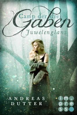 Camp der drei Gaben - Juwelenglanz