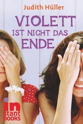 Violett ist nicht das Ende