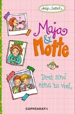 Maja & Motte - Drei sind eine zu viel