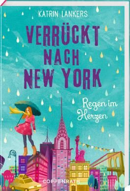 Verrückt nach New York - Regen im Herzen