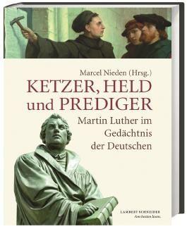 Ketzer, Held und Prediger