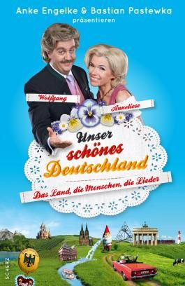 Unser schönes Deutschland präsentiert von Anke Engelke und Bastian Pastewka