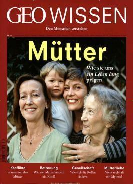 GEO Wissen / GEO Wissen 52/2013 - Mütter