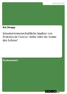 Federica de Cesco - Aisha oder die Sonne des Lebens