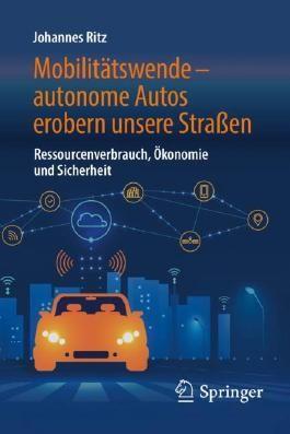 Mobilitätswende – autonome Autos erobern unsere Straßen