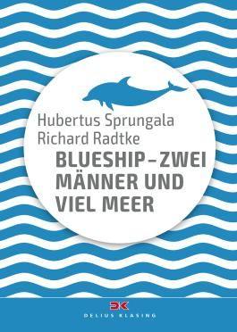 BlueShip - Zwei Männer und viel Meer
