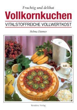 Vollkornkuchen fruchtig und delikat