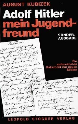 Adolf Hitler mein Jugendfreund