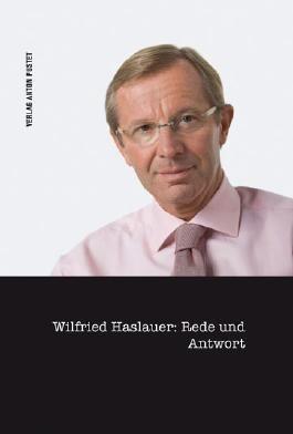 Wilfried Haslauer: Rede und Antwort