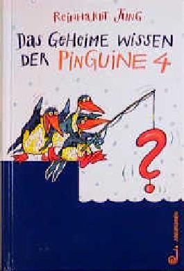 Das geheime Wissen der Pinguine
