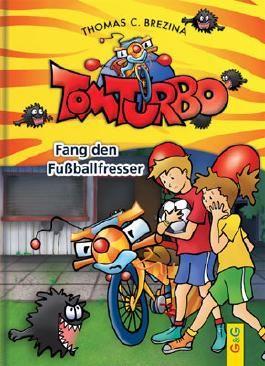 Tom Turbo - Fang den Fußballfresser