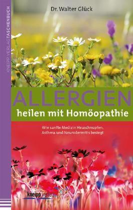 Allergien heilen mit Homöopathie