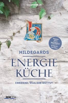 Hildegards Energieküche