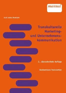 Transkulturelle Marketing- und Unternehmenskommunikation