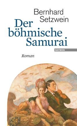 Der böhmische Samurai