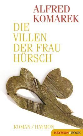 Die Villen der Frau Hürsch: Roman (HAYMON TASCHENBUCH)