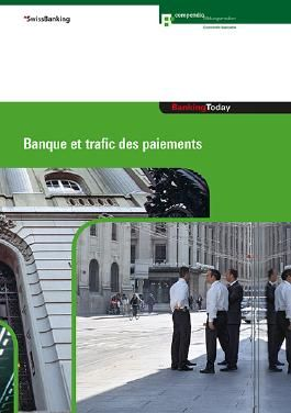 Banking Today - Banque et trafic des payments