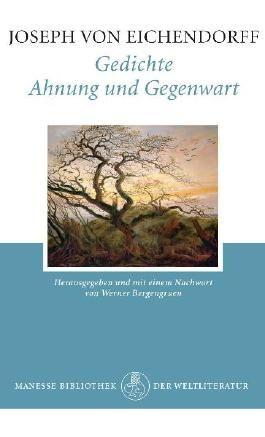 Gedichte. Ahnung und Gegenwart
