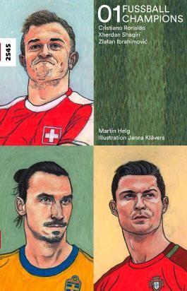 Fussballchampions 01 - Cristiano Ronaldo, Xherdan Shaqiri, Zlatan Ibrahimović